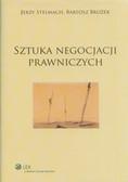 Stelmach Jerzy, Brożek Bartosz - Sztuka negocjacji prawniczych