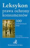 red. Powałowski Andrzej - Leksykon prawa ochrony konsumentów. 100 podstawowych pojęć