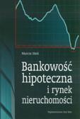 Sitek Marcin - Bankowość hipoteczna i rynek nieruchomości