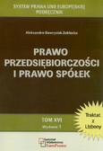Gawrysiak-Zabłocka Aleksandra - Prawo przedsiębiorczości i prawo spółek. Tom XVI