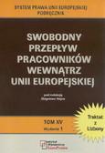 red. Hajna Zbigniew - Swobodny przepływ pracowników wewnątrz Unii Europejskiej