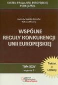 Jurkowska-Gomułka Agata, Skoczny Tadeusz - Wspólne reguły konkurencji Unii Europejskiej. Tom XXIV