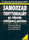 Byjoch K., Sulimierski J., Tarno J.P. - Samorząd terytorialny po reformie ustrojowej państwa