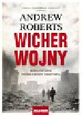 Roberts Andrew - Wicher wojny Nowa historia drugiej wojny światowej