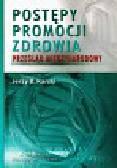 Karski Jerzy B. - Postępy promocji zdrowia