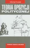 Kubat Michal - Teoria opozycji politycznej