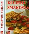 Gontarska Elżbieta - Kuchnia smakosza mix