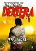 Lindsay Jeff - Delicje z  Dextera