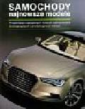 Lewin Tony, Newbury Stephen - Samochody Najnowsze modele