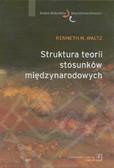 Waltz Kenneth N. - Struktura teorii stosunków międzynarodowych