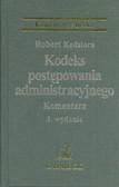 Kędziora Robert - Kodeks postępowania administracyjnego Komentarz