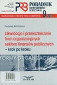 Walentynowicz Przemysław - Likwidacja i przekształcanie form organizacyjnych sektora finansów publicznych