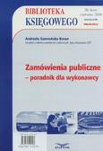 Gawrońska-Baran Andrzela - Zamówienia publiczne - poradnik dla wykonawcy