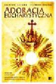 Lecuru Ludovic, Racine Florian - Adoracja eucharystyczna