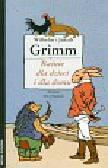 Grimm Jakub, Grimm Wilhelm - Baśnie dla dzieci i dla domu Tom 1-2. Pakiet