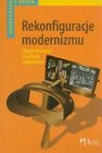 red. Majewski Tomasz - Rekonfiguracje modernizmu. Nowoczesność i kultura popularna
