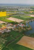 red. Rudnicki Roman - Fundusze Unii Europejskiej jako czynnik modernizacji rolnictwa polskiego