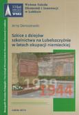 Doroszewski Jerzy - Szkice z dziejów szkolnictwa na Lubelszczyźnie w latach okupacji niemieckiej (1939-1944)