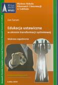 Saran Jan - Edukacja ustawiczna w okresie transformacji systemowej. Wybrane zagadnienia