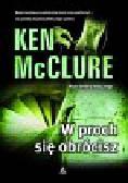 McClure Ken - W proch się obrócisz