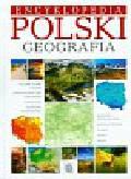 Jaskulski Marcin, Kobojek Elżbieta, Kobojek Sławomir - Encyklopedia Polski Geografia
