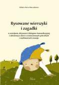 Minczakiewicz Elżbieta Maria - Rysowane wierszyki i zagadki w rozwijaniu aktywności