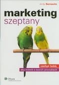 Sernovitz Andy - Marketing szeptany. zachęć ludzi, aby mówilli o twoich produktach