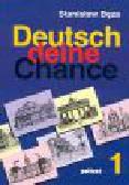 Bęza S. - Deutsch deine Chance. Część 1