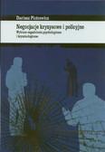 Piotrowicz Dariusz - Negocjacje kryzysowe i policyjne. Wybrane zagadnienia psychologiczne i kryminologiczne