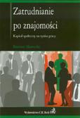 Sławecki Bartosz - Zatrudnianie po znajomości