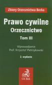 Pietrzykowski Krzysztof - Prawo cywilne Orzecznictwo Tom 3