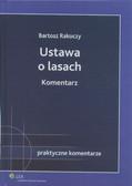 Rakoczy Bartosz - Ustawa o lasach Komentarz