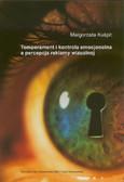 Kuśpit Małgorzata - Temperament i kontrola emocjonalna a percepcja reklamy wizualnej