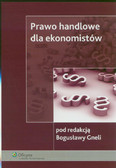 red. Gnela Bogusława - Prawo handlowe dla ekonomistów