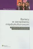 Rozkwitalska Małgorzata - Bariery w zarządzaniu międzykulturowym Perspektywa filii zagranicznych korporacji transnarodowych