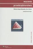 Matschke Manfred Jurgen, Brosel Gerrit - Wycena przedsiębiorstwa. funkcje, metody zasady
