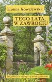 Kowalewska Hanna - Tego lata w Zawrociu