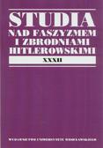 red. Marszał Maciej - Studia nad faszyzmem i zbrodniami hitlerowskimi. Tom XXXII