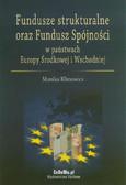 Klimowicz Monika - Fundusze strukturalne oraz Fundusz Spójności w państwach Europy Środkowej i Wschodniej