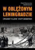 Adamowicz Aleś, Granin Danił - W oblężonym Leningradzie