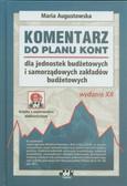 Augustowska Maria - Komentarz do planu kont dla jednostek budżetowych i samorządowych zakładów budżetowych z płytą CD