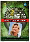 Wojciechowska Martyna - Kobieta na krańcu świata 2