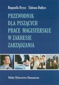Brycz Bogumiła, Dudycz Tadeusz - Przewodnik dla piszących prace magisterskie w zakresie zarządzania