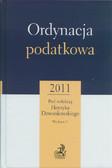 red. Dzwonkowski Henryk - Ordynacja podatkowa 2011. Komentarz