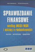 Siewierska Julia, Kołosowski Michał - Sprawozdanie finansowe według MSSF/MSR i ustawy o rachunkowości. Wycena, prezentacja, ujawnianie