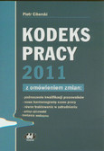 Ciborski Piotr - Kodeks pracy 2011 z omówieniem zmian