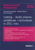 Kowalska Agnieszka, Baran Barbara, Kowalski Artur - Leasing Skutki prawne podatkowe i rachunkowe w 2011 roku