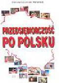 Gościniak-Kasprzyk Danuta - Przedsiębiorczość po polsku