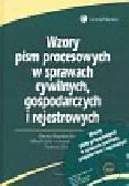 Bugajna-Sporczyk Dorota, Gola Alfred, Pietrzkowski Henryk,  Żyznowski Tadeusz - Wzory pism procesowych w sprawach cywilnych, gospodarczych i rejestrowych + CD