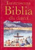 Krzyżewski Piotr - Ilustrowana Biblia dla dzieci